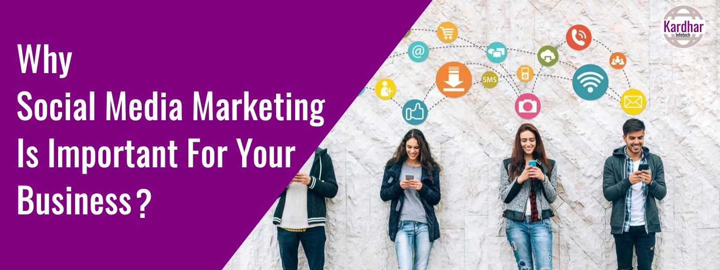why social media marketing is important for your business, social media marketing company in udaipur