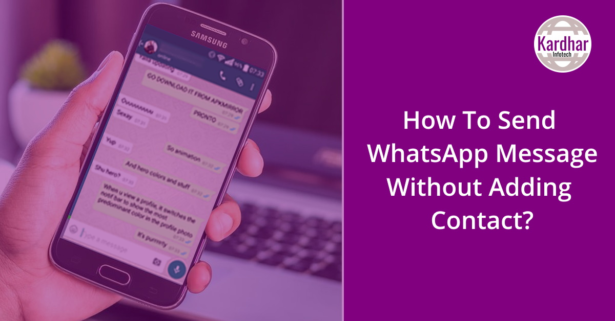 How to send WhatsApp message without adding contact, How to send message without number in WhatsApp, whatsapp